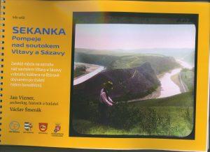 Sekanka - Pompeje nad soutokem Vltavy a Sázavy