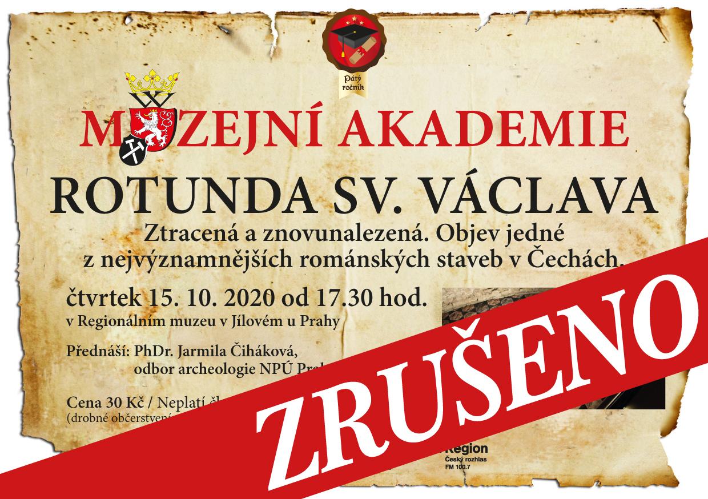 ZRUŠENO-Muzejníakademie–Rotundasv.Václava